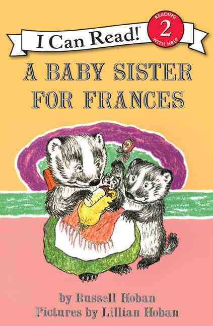 A Baby Sister for Frances By Hoban, Russell/ Hoban, Lillian (ILT)