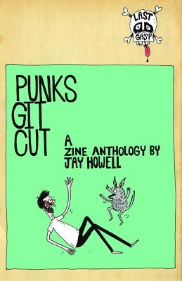 Punks Git Cut! By Howell, Jay